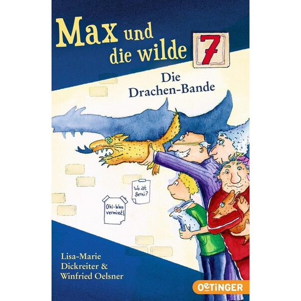 Max und die wilde 7 3. Die Drachen-Bande