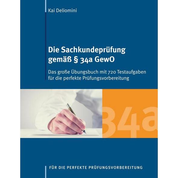 Die Sachkundeprüfung gemäß § 34a GewO