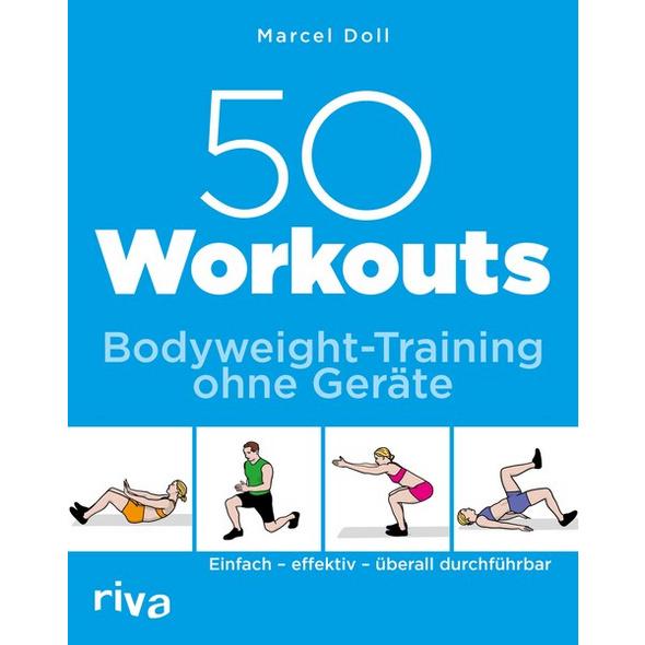 50 Workouts – Bodyweight-Training ohne Geräte